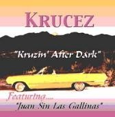 """Krucez """"Kruzin after Dark"""" Downloadable songs"""