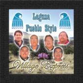 """Village Express """"Laguna Pueblo Style"""" CD"""