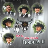 """Fenders II Vol 1  """"Out In New Mexico"""""""