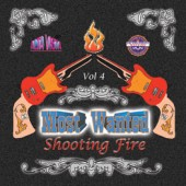 "Most Wanted Vol 4 ""Shooting Fire"""