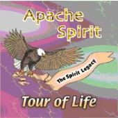 """Apache Spirit """"Tour of Life"""""""