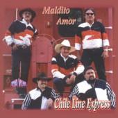 """Chile Line Express """"Maldito Amor"""""""