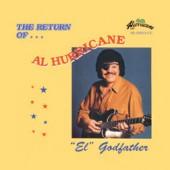 """Al Hurricane """"The Return Of.."""""""