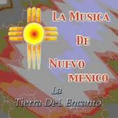 """La Musica de Nuevo Mexico """"Volume #1"""""""