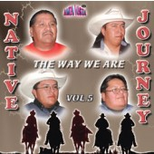 """Native Journey Vol 5 """"The Way We Are"""""""