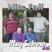 """Nite Fall """"Muy Sabroso"""""""
