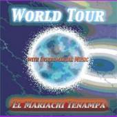 """Mariache Tenampa """"World Tour"""""""